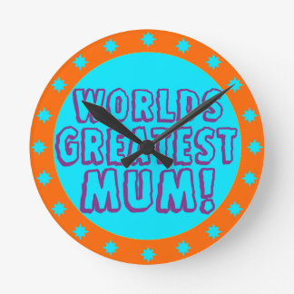 Worlds Greatest Mum Orange & Blue Wall Clock