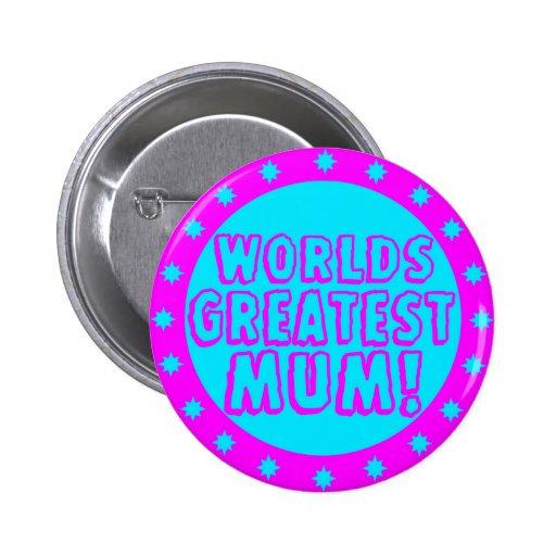 Worlds Greatest Mum Pink & Blue Button Badge