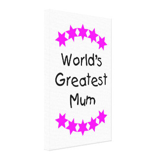World's Greatest Mum (pink stars) Stretched Canvas Print