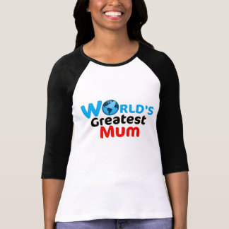 World's Greatest Mum Shirt (UK version)