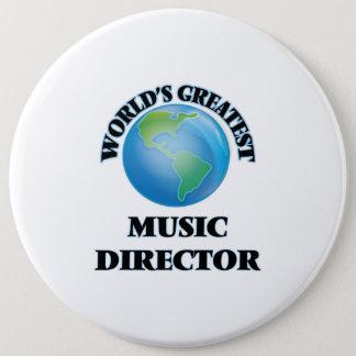 World's Greatest Music Director 6 Cm Round Badge