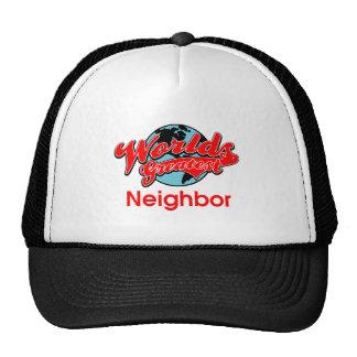 World's Greatest Neighbor Cap