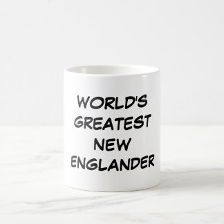 """World's Greatest New Englander""  Mug"