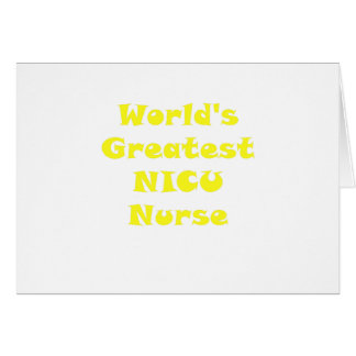 Worlds Greatest Nicu Nurse Card