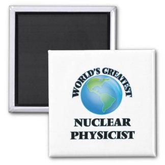 World's Greatest Nuclear Physicist Fridge Magnets