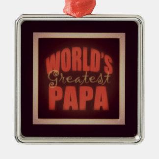 world's greatest Papa Metal Ornament