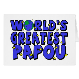 World's Greatest Papou Greeting Card