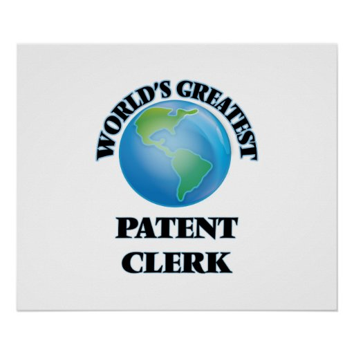 World's Greatest Patent Clerk Posters