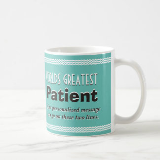 World's Greatest Patient Coffee Mug