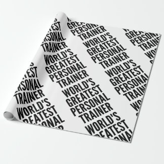 Worlds Greatest Personal Trainer Wrapping Paper