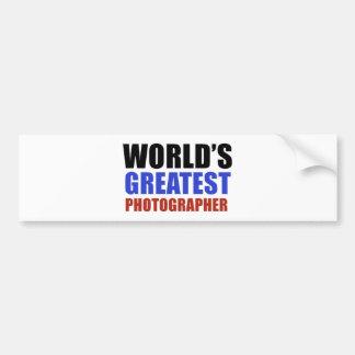 World's greatest PHOTOGRAPHER Bumper Sticker