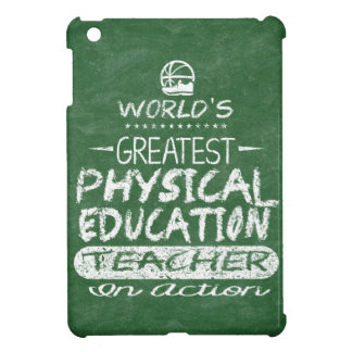 World's Greatest Physical Education PE Teacher iPad Mini Cover