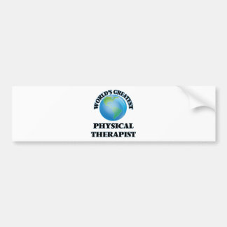 World's Greatest Physical Therapist Bumper Sticker