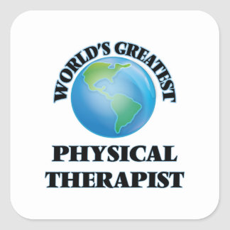 World's Greatest Physical Therapist Square Sticker
