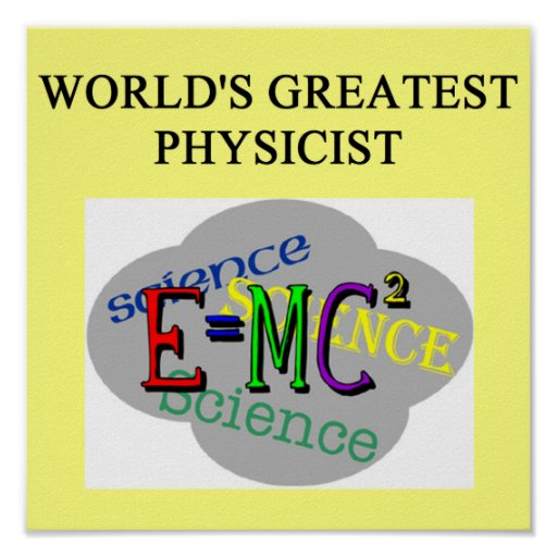world's greatest physicist print