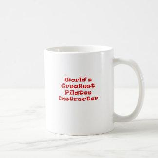 Worlds Greatest Pilates Instructor Coffee Mug