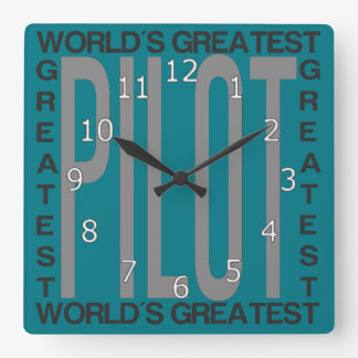 Worlds Greatest Pilot Square Wall Clock