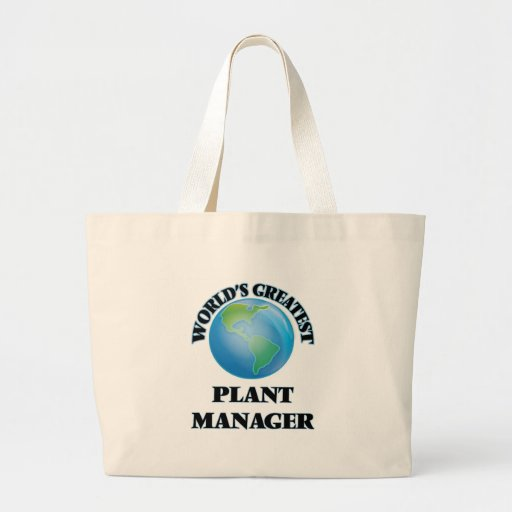 World's Greatest Plant Manager Canvas Bag