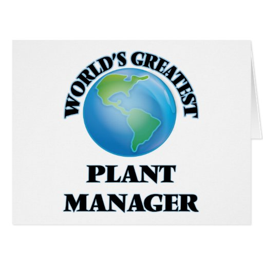 World's Greatest Plant Manager Greeting Card