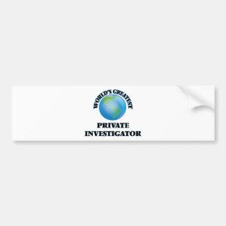 World's Greatest Private Investigator Bumper Stickers