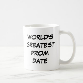 """World's Greatest Prom Date"" Mug"