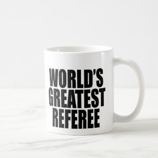 World's Greatest Referee Coffee Mug