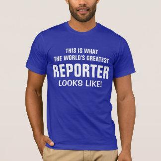 World's Greatest Reporter looks like T-Shirt