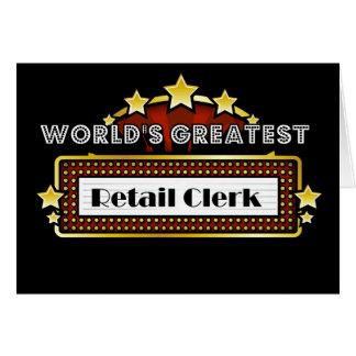 World's Greatest Retail Clerk Greeting Card