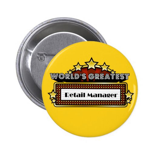 World's Greatest Retail Manager Pinback Button