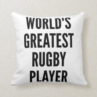 Worlds Greatest Rugby Player Cushion