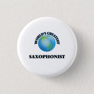 World's Greatest Saxophonist 3 Cm Round Badge