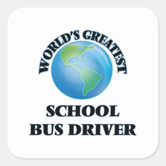 World's Greatest School Bus Driver Square Sticker