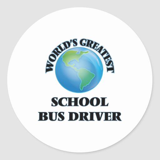 World's Greatest School Bus Driver Sticker