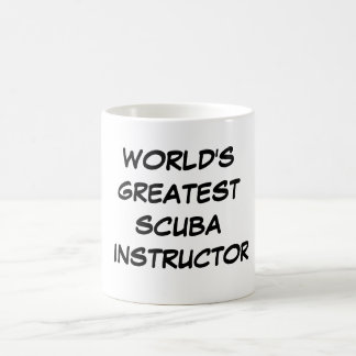 """World's Greatest Scuba Instructor"" Mug"