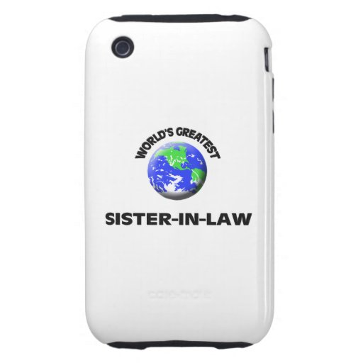 World's Greatest Sister-In-Law iPhone 3 Tough Cover