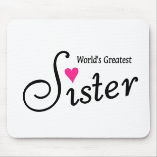 Worlds Greatest Sister Mouse Pad