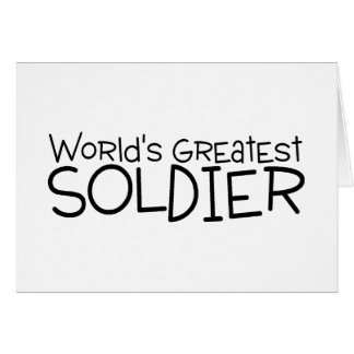 Worlds Greatest Soldier Card