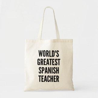 Worlds Greatest Spanish Teacher Budget Tote Bag