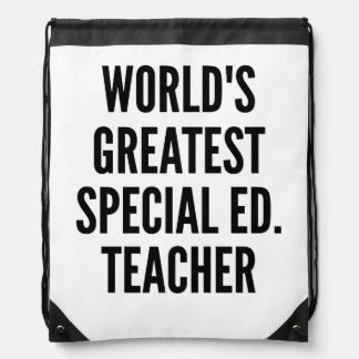 Worlds Greatest Special Education Teacher Drawstring Backpacks