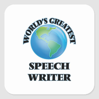 World's Greatest Speech Writer Square Stickers