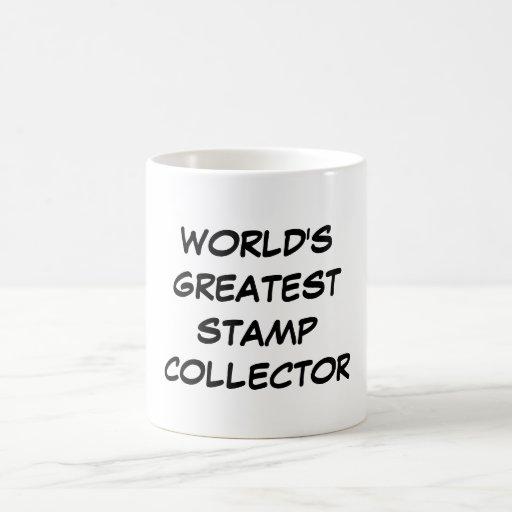 """World's Greatest Stamp Collector"" Mug"