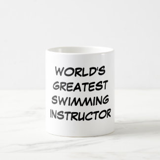 """World's Greatest Swimming Instructor"" Mug"