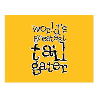 World's Greatest Tailgater in Any Team Colors Postcard