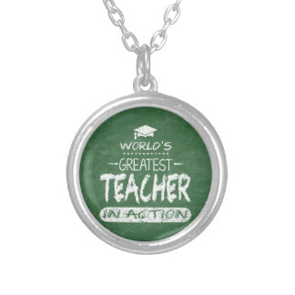 World's Greatest Teacher In Action Silver Plated Necklace