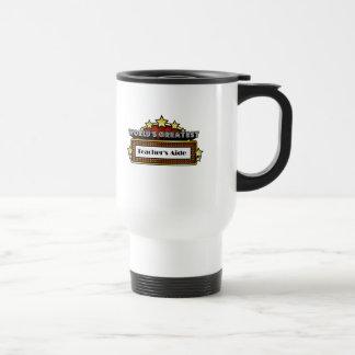 World's Greatest Teacher's Aide Travel Mug
