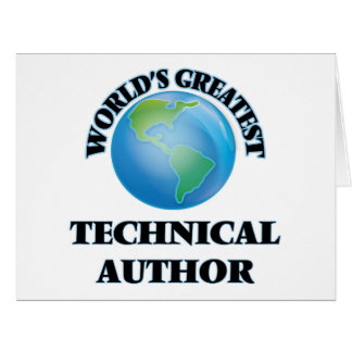 World's Greatest Technical Author Greeting Cards