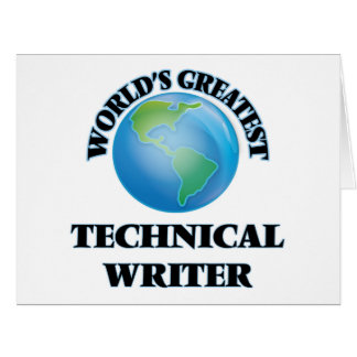 World's Greatest Technical Writer Greeting Cards