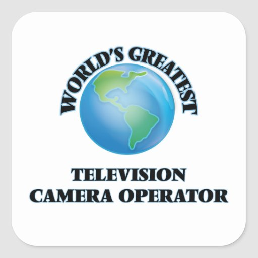World's Greatest Television Camera Operator Stickers