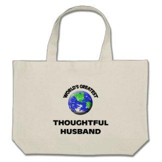 World's Greatest Thoughtful Husband Bag
