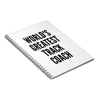 Worlds Greatest Track Coach Notebooks